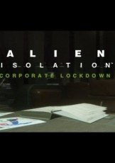 Alien Isolation: Corporate Lockdown