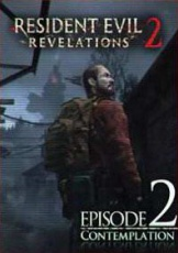 Resident Evil: Revelations 2 - Episode 2: Contemplation