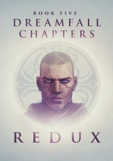 Dreamfall Chapters: Book Five - Redux