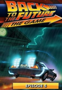 Back to the Future: The Game - Episode 5: OUTATIME