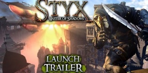 Styx: Master of Shadows - Launch Trailer