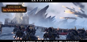 Total War: WARHAMMER - The Empire vs Chaos Warriors Let