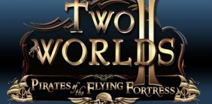 Two Worlds 2 - Pirates of the Flying Fortress (2011) HD | Special Trailer