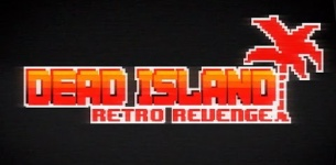 Dead Island Retro Revenge Gameplay Trailer (PS4/Xbox One/PC)