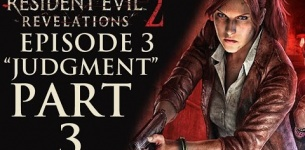 "Resident Evil Revelations 2 - Episode 3: ""Judgment"" - Let*s Play - Part 3 - ""Barry/Natalia"""