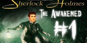 Sherlock Holmes: The Awakened - Gameplay Walkthrough PC (Remastered) pt 1