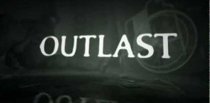 Outlast Official Teaser-Trailer