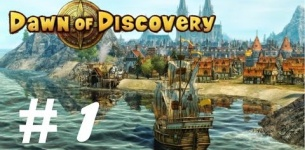 Dawn of Discovery | Let*s Play - Part 1