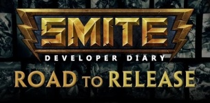 SMITE Road to Release - Dev Diary