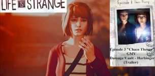 "Life Is Strange; Episode 3 ""Chaos Theory"" - GMV: Damage Vault - Harbinger (Trailer)"