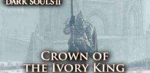 Dark Souls II - PS3/X360/PC - Crown of the Ivory King (Trailer)