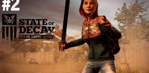 State of Decay: Year One Survival Edition Gameplay Walkthrough Part 2 - BRAND NEW CHARACTER