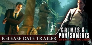CRIMES & PUNISHMENTS (SHERLOCK HOLMES): RELEASE DATE TRAILER
