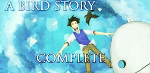 A Bird Story [Complete]