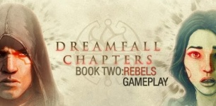 Dreamfall Chapters - Book Two: Rebels Gameplay (PC HD)