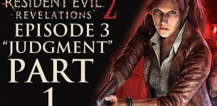 "Resident Evil Revelations 2 - Episode 3: ""Judgment"" - Let*s Play - Part 1 - ""Claire/Moira 1/2"""