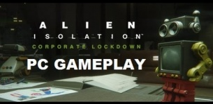 Alien Isolation: Corporate Lockdown DLC Gameplay [No Commentary] [Maxed Out]
