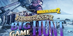 Borderlands 2: Sir Hammerlock's Big Game Hunt Trailer