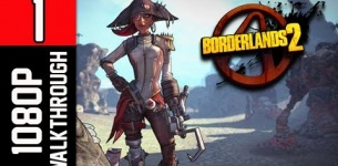 Borderlands 2 Walkthrough - Part 1 Captain Scarlett and Her Pirate*s Booty DLC 1080p PC Gameplay