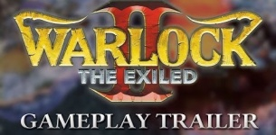 Warlock 2: The Exiled - Official Gameplay Instant Access Trailer