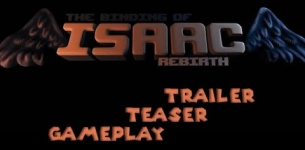 The Binding of Isaac Rebirth | Gameplay | Teaser | Trailer | Preview